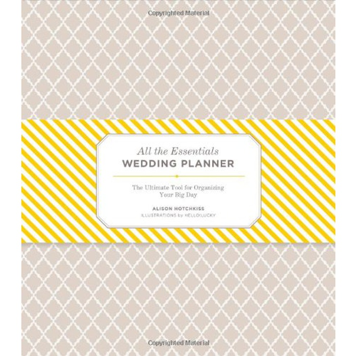 Best Wedding Planner Books - Alison Hotchkiss: All the Essentials Wedding Planner: The Ultimate Tool for Organizing Your Big Day