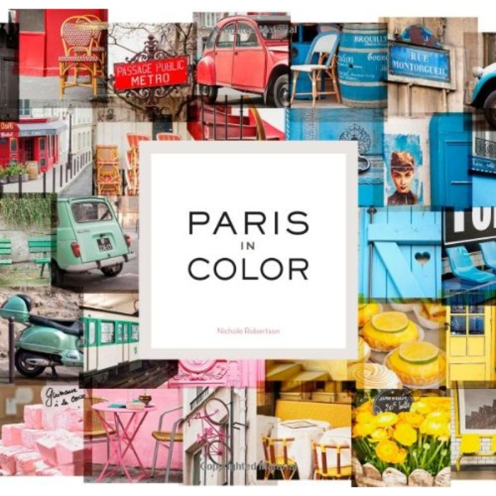 Best Coffee Table Books - Nichole Robertson: Paris in Color