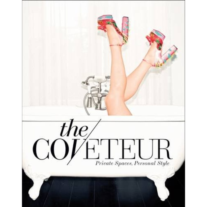 Best Coffee Table Books - Stephanie Mark: The Coveteur: Private Spaces, Personal Style
